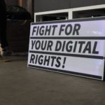 Fight for your digital rights!